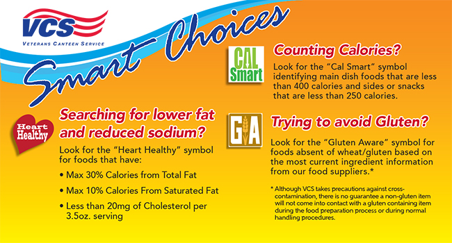 Make smart choices by looking for the Cal Smart, Heart Healthy or Gluten Aware logos